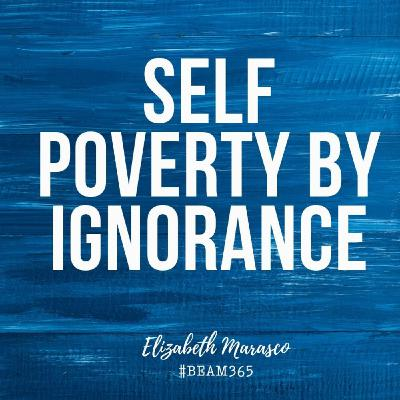 Poverty by Ignorance