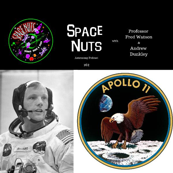 162: Apollo 11 - The Legacies 50 Years On