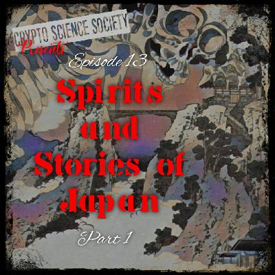 Spirits and Stories of Japan: Part 1