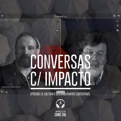 S1E10 | Cultura e Desenvolvimento Sustentável | João Almeida | Antena 2