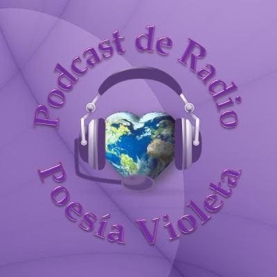 Podcast de Radio Poesía Violeta - 26/10/2020