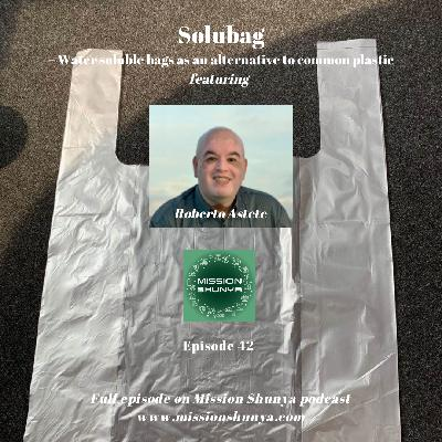 42: Solubag – Water soluble bags as an alternative to common plastic