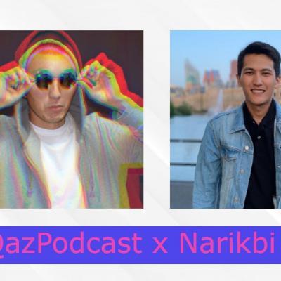 QazPodcast x Narikbi LIVE
