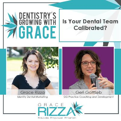 Is Your Dental Team Calibrated?