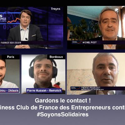 Business Club de France TV S2020 SPE 5 Covid 19 - témoignages et conseils....