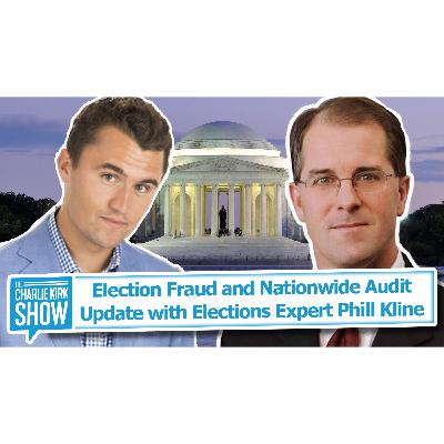 Election Fraud and Nationwide Audit Update with Elections Expert Phill Kline