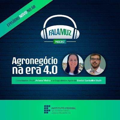 #5 Agronegócio 4.0 - o uso das tecnologias no campo