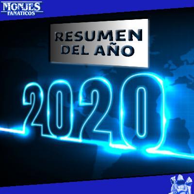 186 - Resumen del 2020 con los Monjes