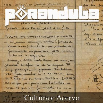 Poranduba 95 - Cultura e Acervo (com Maria Ignez Ayala)