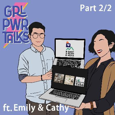 專訪#21.2 沒有絕對成功的樣貌,只要在認識自己的過程中,不斷做出改變和採取行動,就是邁向屬於妳的成功 with 鬼島之音 共同創辦人 Emily & Cathy