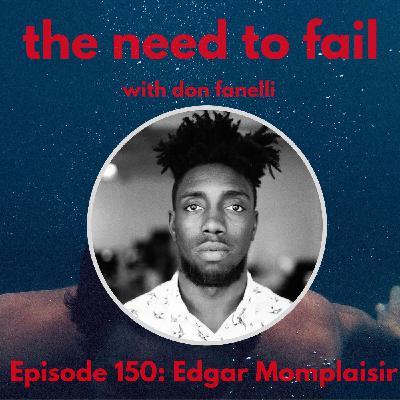 Episode 150: Edgar Momplaisir