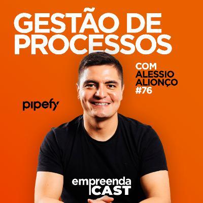 Gestão de Processos   Pipefy   #EP78