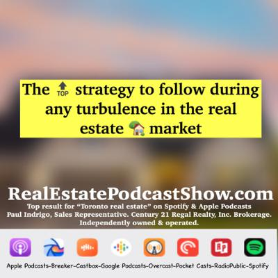 Episode 260: The 🔝 strategy to follow during any turbulence in the real estate 🏡 market