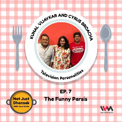 Ep. 07: The Funny Parsis