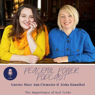 The importance of Red Tents with Mary Ann Clements & Aisha Hannibal