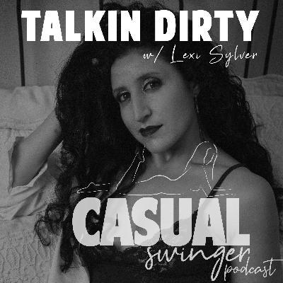 Talkin' Dirty w/ author Lexi Sylver