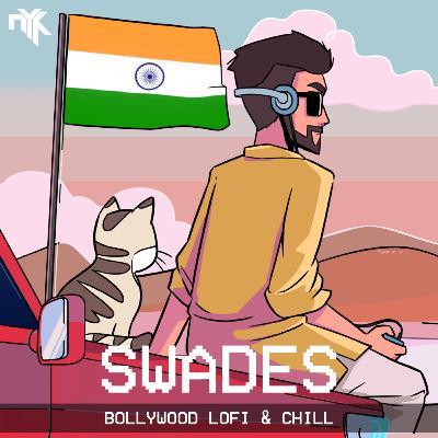 Swades - DJ NYK LoFi Remix