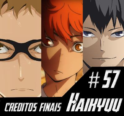 Podcast Créditos Finais #57 – Levantando a bola de Haikyuu!