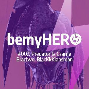 S01E07: Predator i Czarne Bractwo. BlacKkKlansman
