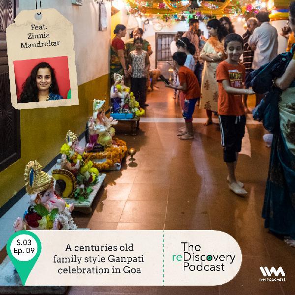 S03 E09: A centuries old family style Ganpati celebration in Goa