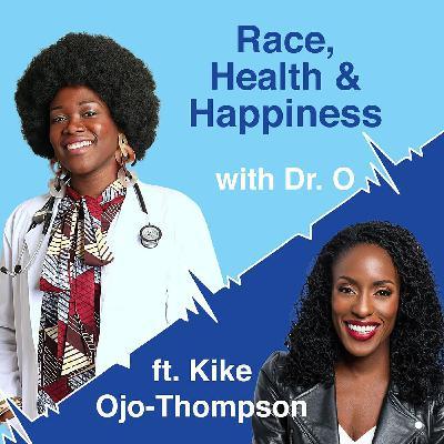 "S02 E01 - Kike Ojo-Thompson discusses anti-African attitudes, ""Misogynoir"", and raising resilient Black children"