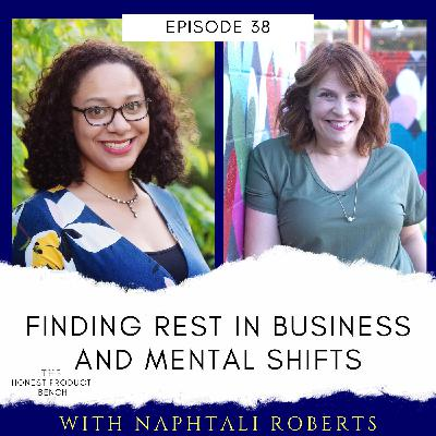 Finding Rest in Business and Mental Shifts with Naphtali Roberts