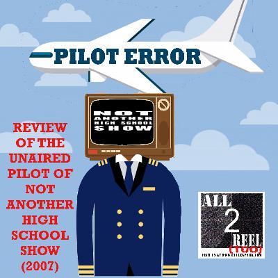 Not Another High School Show (2007) PILOT ERROR TV REVIEW