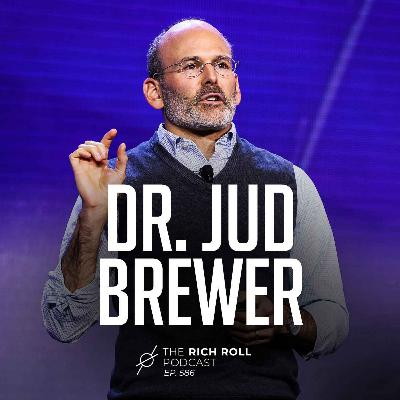 Unwinding Anxiety With Dr. Jud Brewer