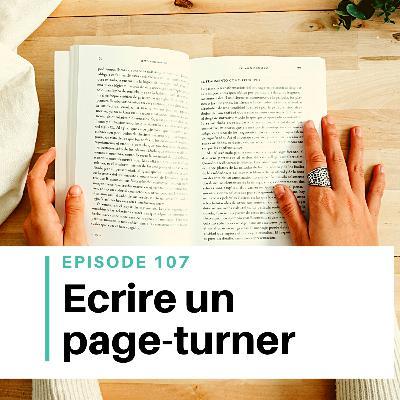 Ep #107 - 5 conseils pour réussir un page-turner