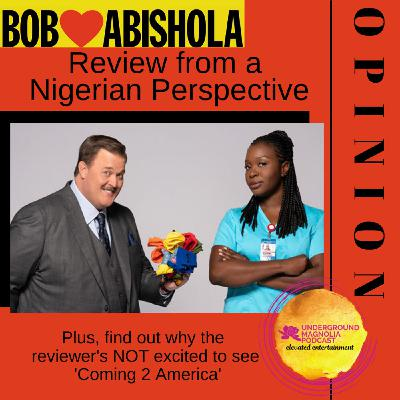 'Bob Hearts Abishola' Review from a Nigerian Perspective