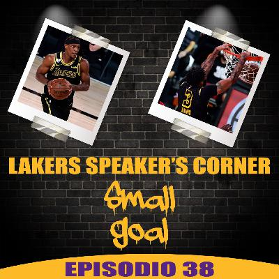 Lakers Speaker's Corner E38 - Small Goal