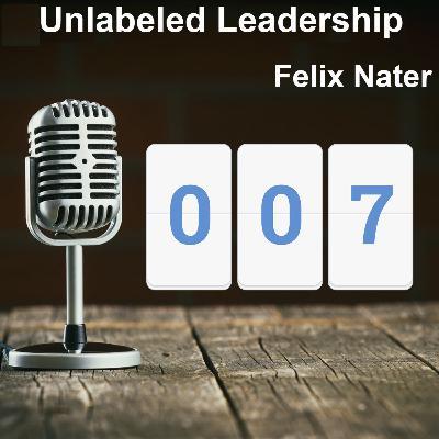 007: Felix Nater Instills Creativity and Ideation