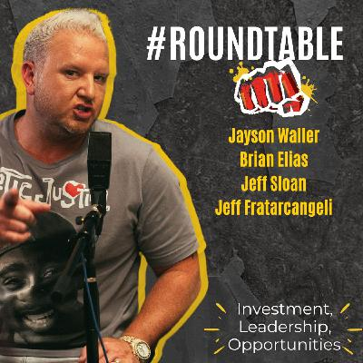 #Roundtable: Get Comfortable with Being Uncomfortable with Jeff Fratarcangeli, Jeff Sloan, and Brian Elias