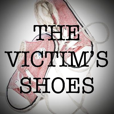 The Victim's Shoes- Episode 3