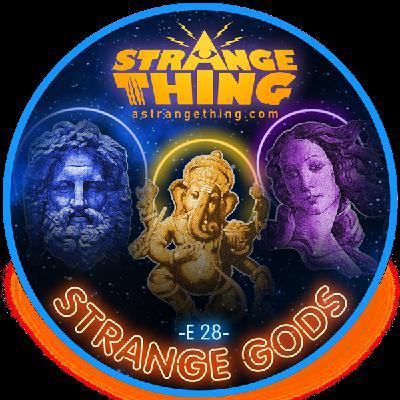 Strange gods - E28