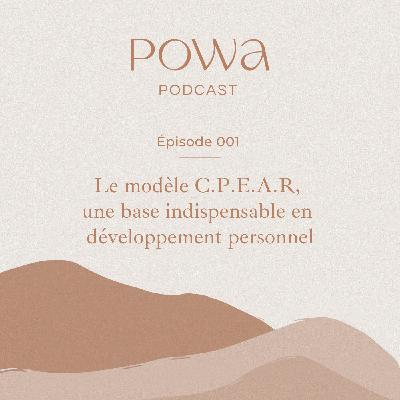 001 - Le modèle CPEAR, une base indispensable en développement personnel