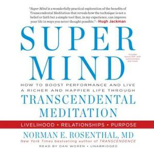 "Dr. Norman E. Rosenthal MD  ~ WSJ,  NY Times Author ""Transcendence"" & ""Super Mind"""