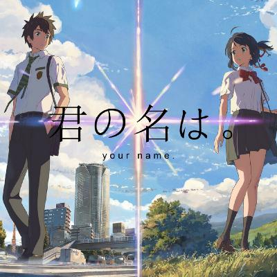 Why you should watch Your Name in LESS THAN 10 MINUTES! [REMASTERED]