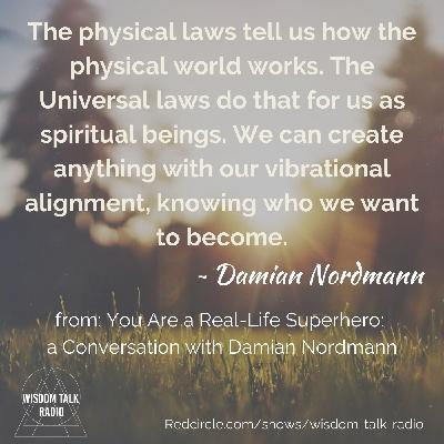 You Are A Real-Life Superhero: a Conversation with Damian Nordmann