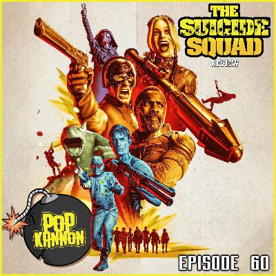Episode 60 | The Suicide Squad