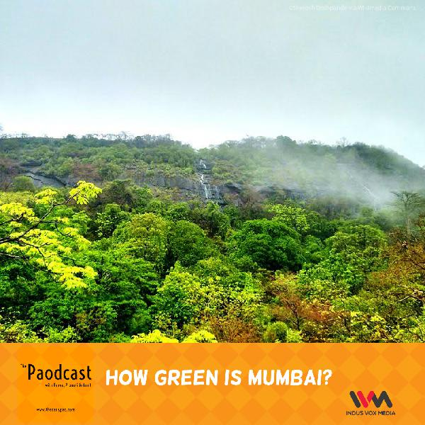 Ep. 52: How Green is Mumbai?