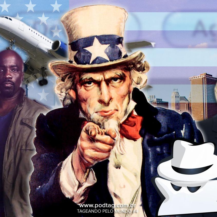 #19 - Tageando pelo Mundo #04 - EUA