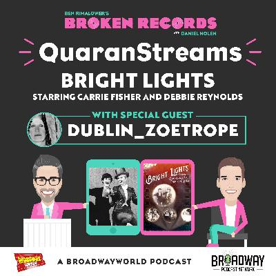 Episode 42: Dublin_Zoetrope (Bright Lights: Starring Carrie Fisher and Debbie Reynolds)