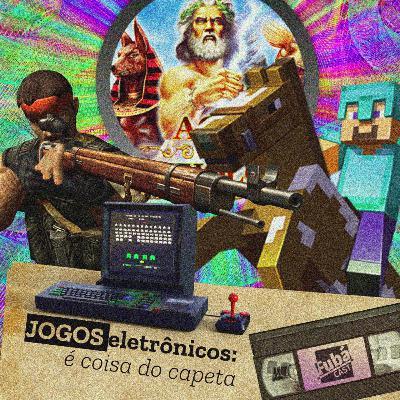 #18 FubáCast - JOGOS eletrônicos: é coisa do capeta