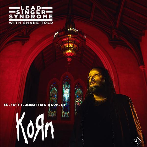 Episode 141 - Jonathan Davis (Korn)