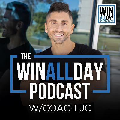 Episode 74: THE 3 THINGS YOU CONTROL EACH DAY