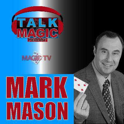 12: Talk Magic With Mark Mason & Craig Petty | The GREATEST Pitchman Ever!