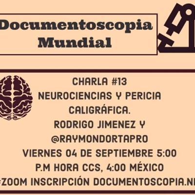 Neurociencias y Pericia Caligráfica con DAVID RODRIGO SÁNCHEZ ESPINOZA