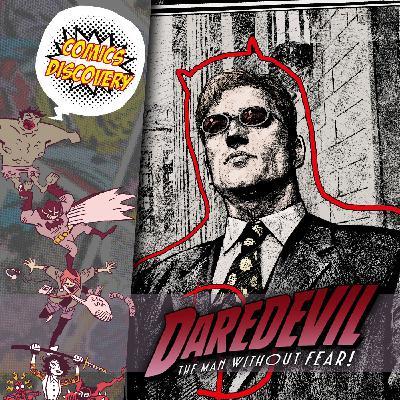 ComicsDiscovery S05E44: Daredevil l'homme sans peur