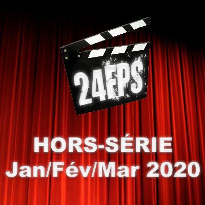 24FPS HS Janvier / Février / Mars 2020